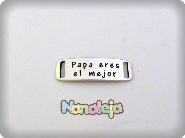 Placa frase Papá eres el mejor para tiras de 10mm