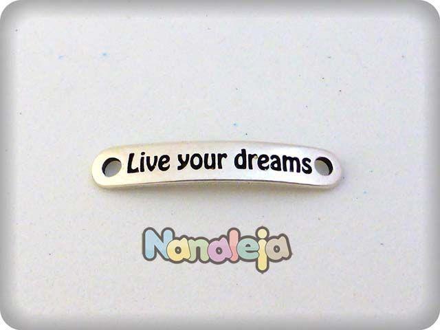 Placa frases positivas live your dreams zamak